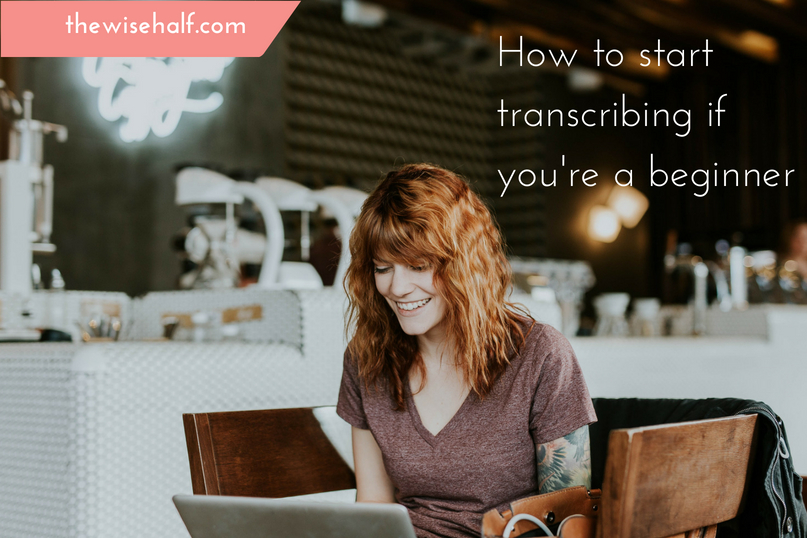 Online transcription jobs for beginners  How to start