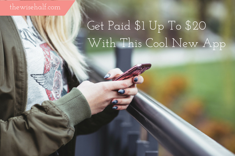 Get Paid $1 up to $20 with this cool, must-download app now