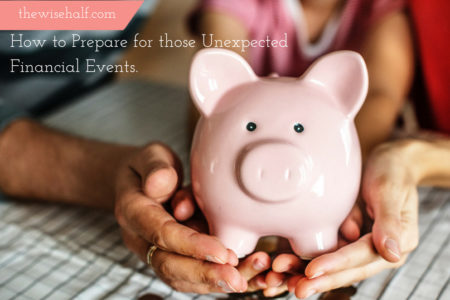 how to prepare for an emergency fund - the wise half
