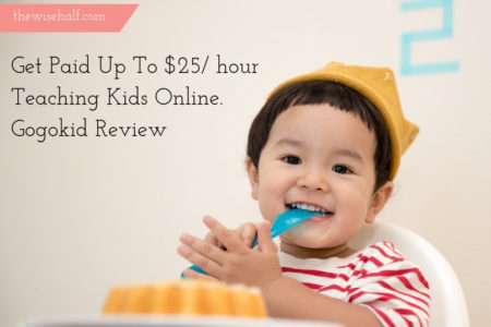 Get Paid teaching kids, gogokid review -The wise half